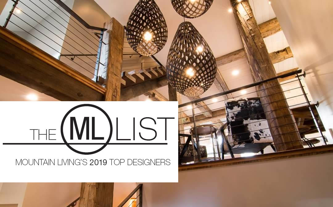 The Mountain Living Magazine List: Top Architects & Designers 2019